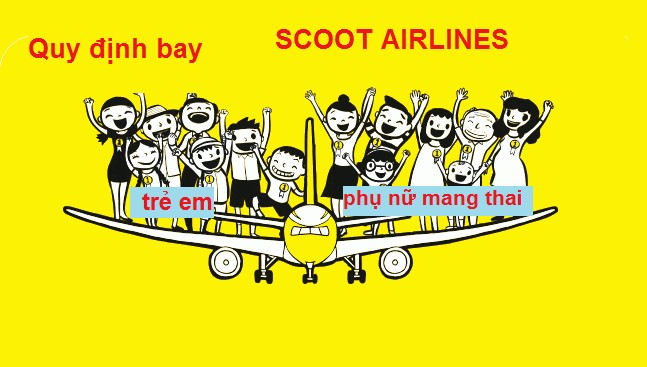 Scoot Airlines quy định bay
